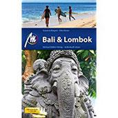 Bali & Lombok Reiseführer mit vielen praktischen Tipps.