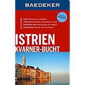 Baedeker Reiseführer Istrien, Kvarner-Bucht mit GROSSER REISEKARTE