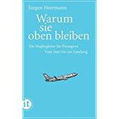 Warum sie oben bleiben Ein Flugbegleiter für Passagiere. Vom Start bis zur Landung (insel taschenbuch)