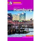 Hamburg Reiseführer Michael Müller Verlag Individuell reisen mit vielen praktischen Tipps inkl. Web-App (MM-City)