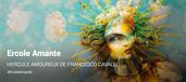 ERCOLE AMANTE ( Opéra Comique de Paris - Création 2019 )