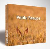 """Livre """"Petite Beauce secrète"""" - Photos nature dans les paysages de petite Beauce"""