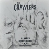 THE CRAWLERS - Planned Obsolescence