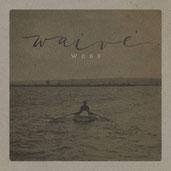 WAIVE - Woge