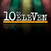 10 To Eleven - Funk, Soul und Party Grooves - Coverband Augsburg