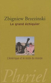 Le grand échiquier, Zbigniew Brzezinski (1997)