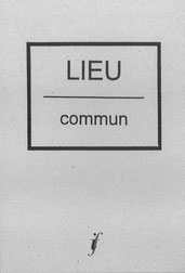 Lieu Commun, Paris; Bremen, Guy Schraenen Catalogue