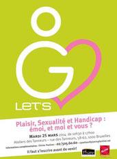 Affiche salon Let's go « Plaisir, sexualité et handicap : émoi, et moi et vous ? »