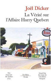 La vérité sur l'affaire Harry Quebert, Joël Dicker