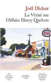 La vérité sur l'affaire Harry Quebert, Joël Dicker