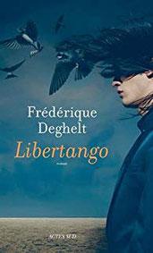 Libertango, Frédérique Deghelt