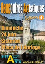 Sist'Arts 4ème rencontres d'artiste Sisteron 24 juin 2018