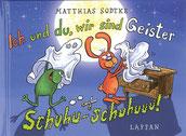 Nulli und Priesemut Band 20 Matthias Sodtke Ich und du, wir sind geister schuhu-schuhuuu!
