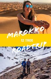 Roadtrip Marokko in 12 Tagen: Marrakesch, Atlasgebirge, Wüstensafari