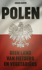 My book `Polen - geen land van fietsers en vegetariers`. You can order it at www.lecturis.nl or www.bol.com