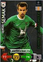 ° 294  - Sergei SEMAK (2004-06, PSG > 2009-10, Rubin Khazan, RUS) (Fans Favourite)