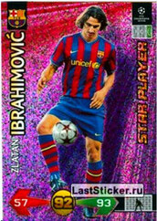 N° 109  - Zlatan IBRAHIMOVIC (2009-10, Barcelone, ESP > 2012-??, PSG) (Star Player)