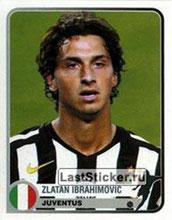 N° 176 - Zlatan IBRAHIMOVIC (2005-06, Juventus Turin, ITA > 2012-??, PSG)