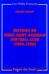 1999-06-04 - Histoire du Paris Saint-Germain Football-Club (1904-1998) (Pages de Foot, 548 pages)