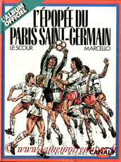 1986-12-29 - L'épopée du Paris Saint-Germain (Albin Michel, 45 pages)