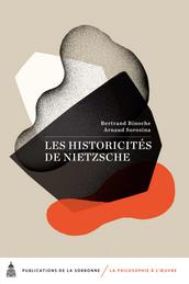 Binoche et Sorosina, Les his toricités de Nietzsche