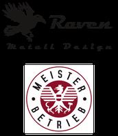 Raven Metall Design e. U. - Schlosserei und Maschinenhandel - Exklusives Metalldesign aus Meisterhand - Meisterbetrieb - Bezirk Perg - Oberösterreich