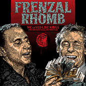 Frenzal Rhomb - We Lived Like Kings