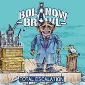 BOLANOW BRAWL - Total escalation 7""
