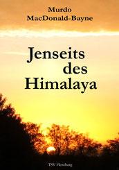 """Jenseits des Himalaya"" von Murdo MacDonald-Bayne"