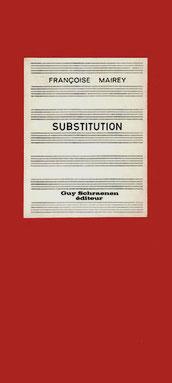 Françoise Mairey: Substitution, Guy Schraenen éditeur artists' books Künstlerbücher livres d'artistes