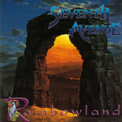 Seventh Avenue - Rainbowland (1995), Megahard Records