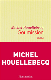 Soumission, Michel Houellebecq