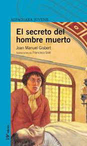 El secreto del hombre muerto, de Joan Manuel Gisbert.