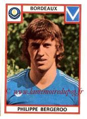 N° 041 - Philippe BERGEROO (1975-76, Bordeaux > 1998- Déc 2000, Entraîneur adjoint puis entraîneur PSG)