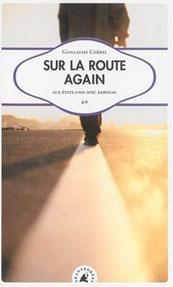 Couverture roman récit sur la route again guillaume cherel
