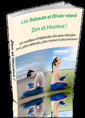"""RECEVEZ GRATUITEMENT     """"Zen et heureux""""  le livre"""