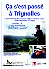 """"""" ça s'est passé à Trignolles, un siècle d'anecdotes sur Treignes"""""""