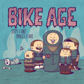 Bike Age - Steps I take – Images I fake