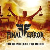 FINAL ERROR - The Blind Lead The Blind
