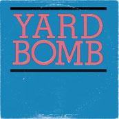 Yard Bomb - s/t