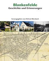 Blankenfelde - Geschichte und Erinnerungen