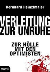 Cover des Buches Verleitung zur Unruhe von Bernhard Heinzlemaier.