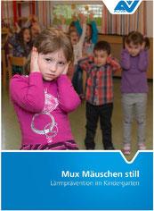 Deckblatt der Broschüre Mux Mäuschen Still
