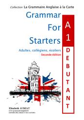Livre de Grammaire anglaise niveau A1 débutant CM2, 6èmes, débutants, idéal pour débuter en anglais. Il vous guidera pas à pas. Il est complété par un livret de correction indépendant. Il vous permet également de valider le niveau A1 en anglais.
