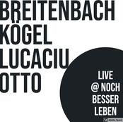 Breitanbach/Kögel/Lucaciu/Otto Live@NBL 2019