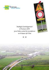 Stratégie d'aménagement à l'horizon 2013 pour lutter contre les inondations... 2009