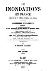 Maurice CHAMPION, les inondations en France depuis le VIe s., tome 2, 1859