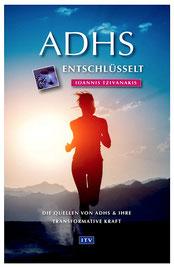 ADHS Entschlüsselt - Ioannis Tzivanakis - Buch