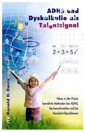 ADHS und Dyskalkulie als Talentsignal - Davis-Methode - Ronald D. Davis