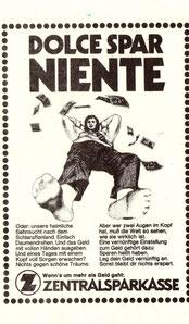Dolce Spar Niente. Werbung für das Sparen. Inseraten-Entwurf der Zentralsparkasse der Gemeinde Wien um 1973.